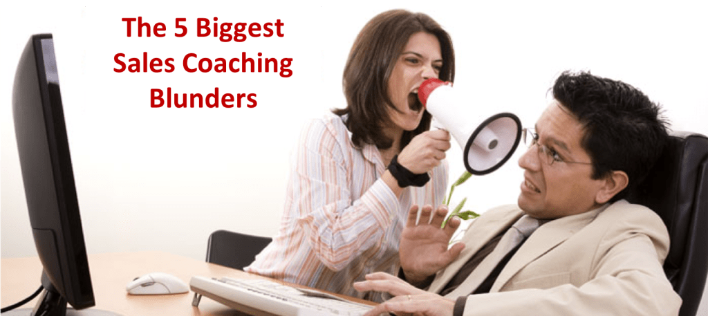 Sales Coaching Blunders