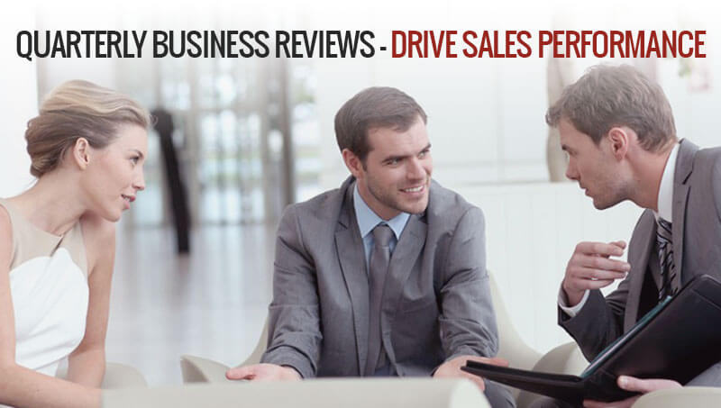 Quarterly Business Reviews – Drive Sales Performance
