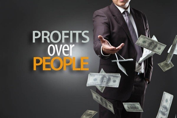 profit over people