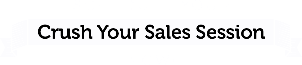 Schedule Your Crush Your Sales Session