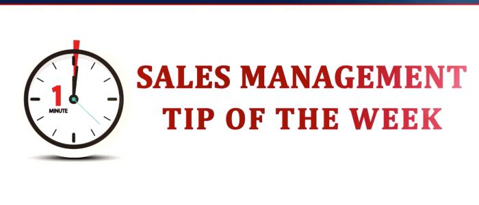 Weekly Sales Management Tip