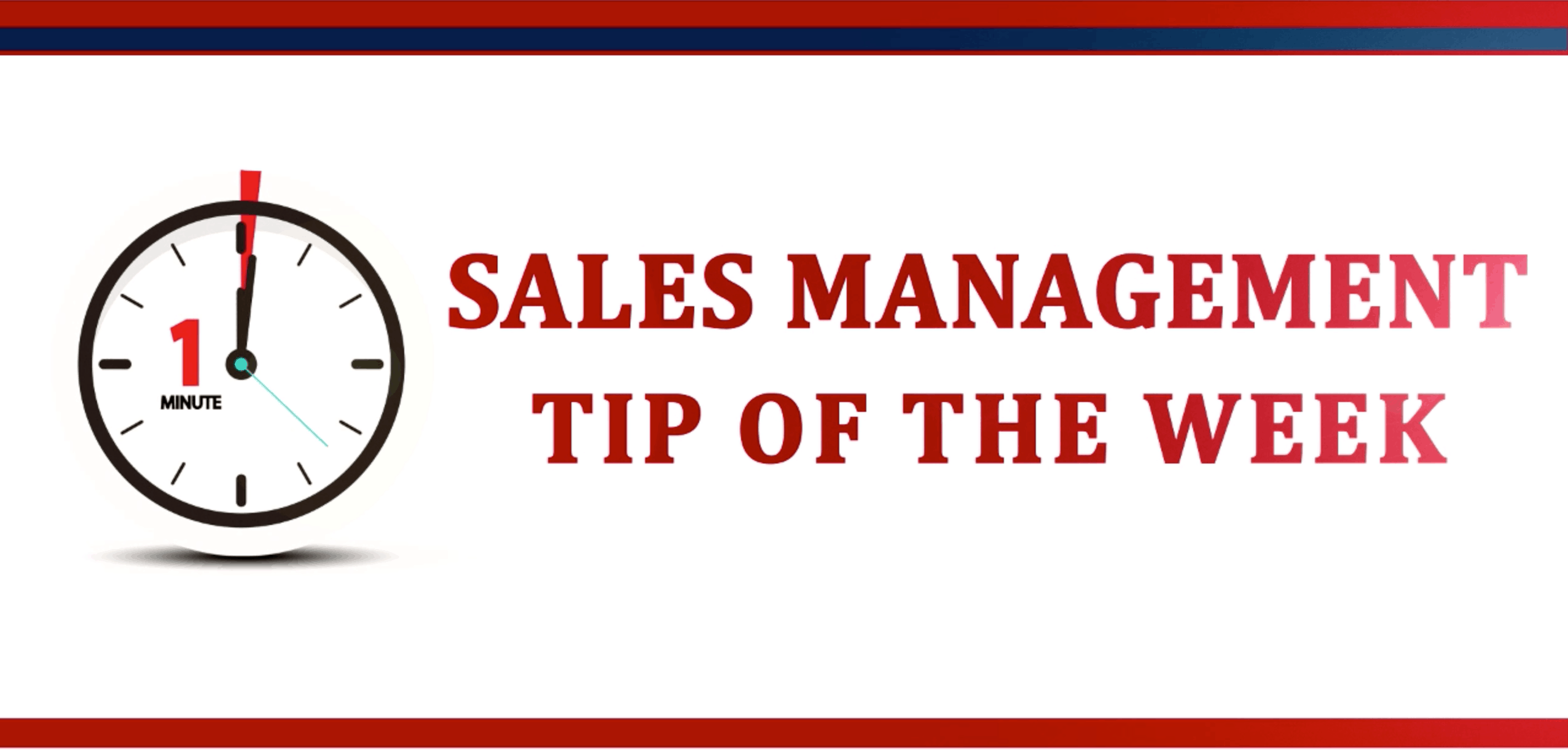 Weekly Sales Management Tip