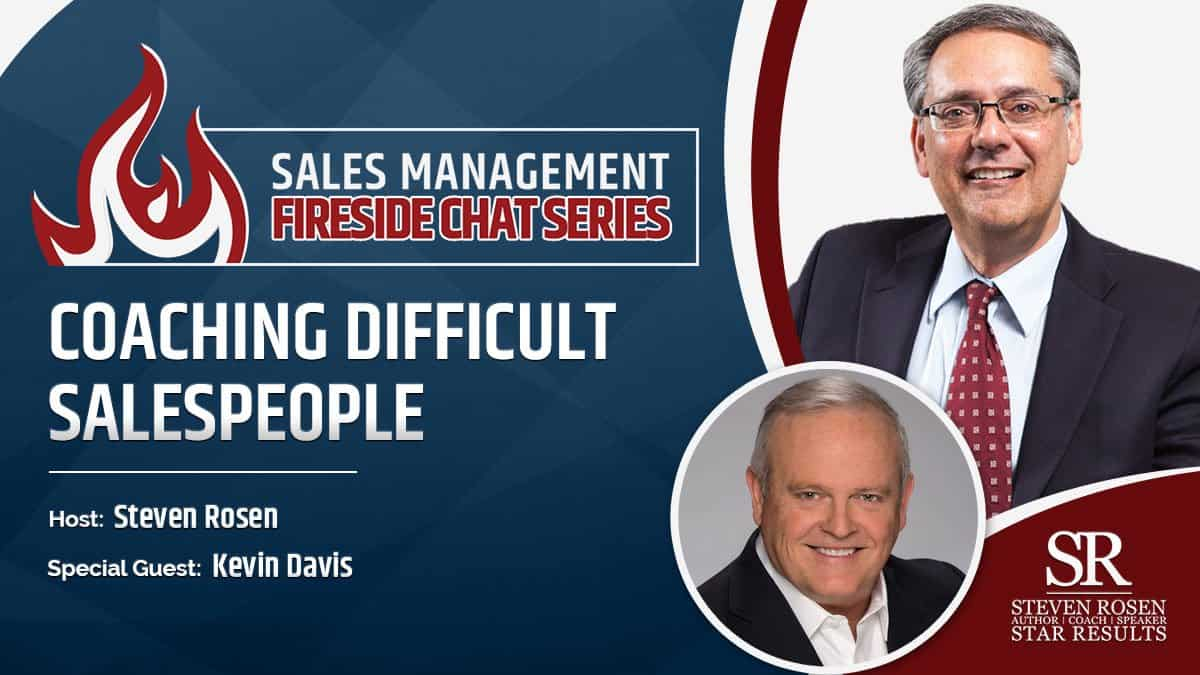 Fireside Chats Series - Coaching Difficult Salespeople
